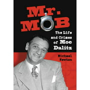 Mr. Mob : The Life and Crimes of Moe Dalitz
