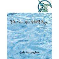 The Voice Is a Wild Thing - eBook