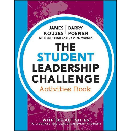 The Student Leadership Challenge Activities Book