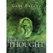 The Liberation of Thought - eBook