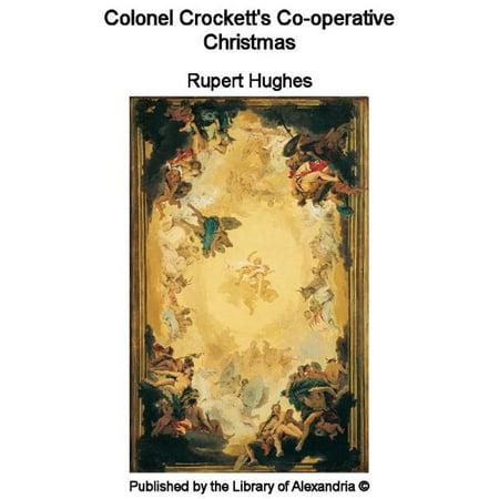 Colonel Crockett's Co-operative Christmas - eBook ()