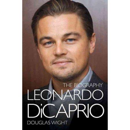 Leonardo Dicaprio   The Biography