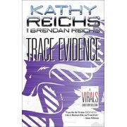 Trace Evidence : A Virals Short Story Collection