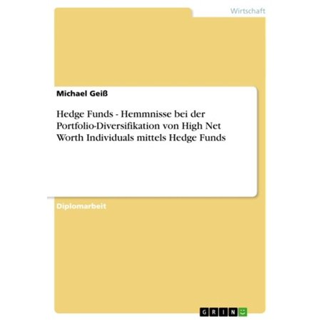 Hedge Funds - Hemmnisse bei der Portfolio-Diversifikation von High Net Worth Individuals mittels Hedge Funds - eBook](Batman Net Worth)