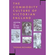 The Commodity Culture of Victorian England (Paperback)