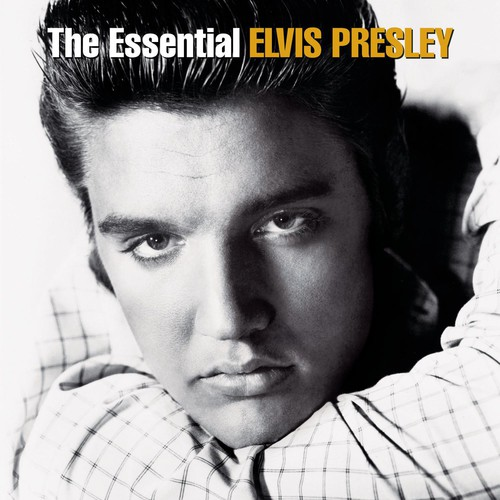 Essential Elvis Presley (Remaster)