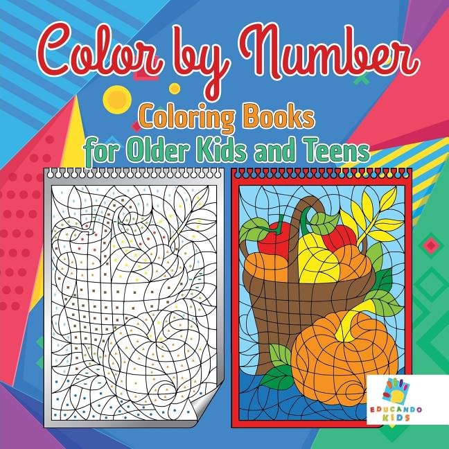 Color By Number Coloring Books For Older Kids And Teens (Paperback) -  Walmart.com - Walmart.com