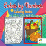 Color by Number Coloring Books for Older Kids and Teens (Paperback)