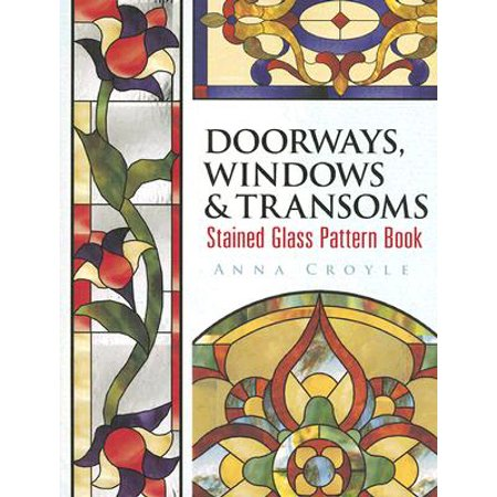 Doorways, Windows & Transoms Stained Glass Pattern (Rare Imperial Glass Patterns)