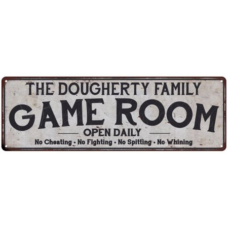The Dougherty Family Game Room Country Look Low Lustre Chic Metal Sign 6X18 Wall D Cor M61801176
