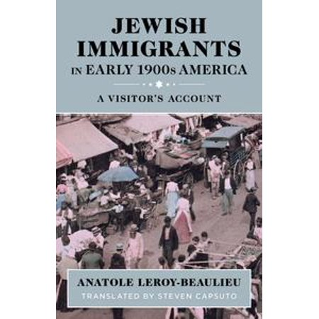 Jewish Immigrants in Early 1900s America: A Visitor's Account -