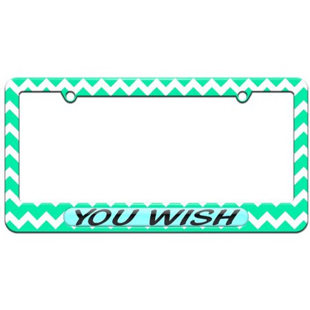 You Wish, Funny License Plate Tag Frame, Multiple Colors - Walmart.com