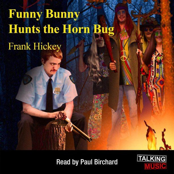 Funny Bunny Hunts The Horn Bug - Audiobook