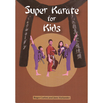 Super Karate for Kids