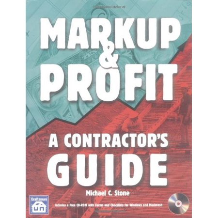 Markup & Profit: A Contractor's Guide by Michael Stone - Walmart com