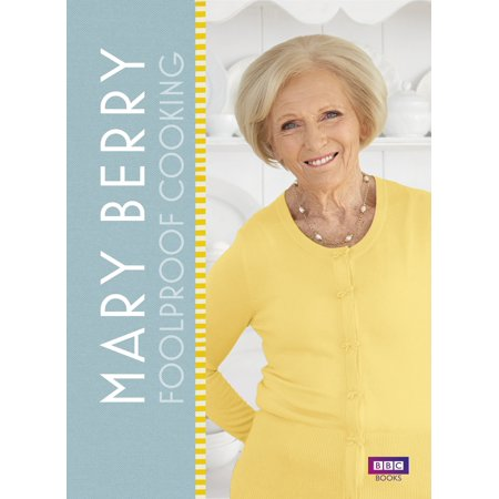 Mary Berry: Foolproof Cooking ()