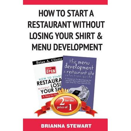 How To Start A Restaurant Without Losing Your Shirt   Menu Development