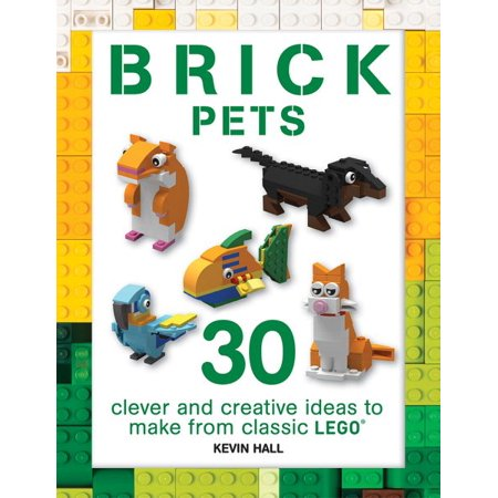 Super Pet Critter (Brick Pets : 30 Builds: An Unofficial Guide to Making Cute Critters from Classic Lego )