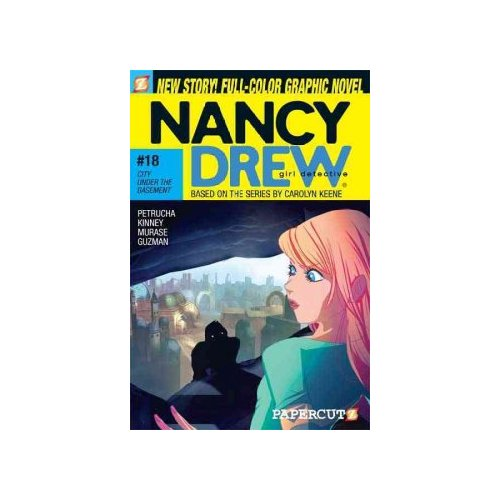 Nancy Drew Girl Detective 18: City Under the Basement