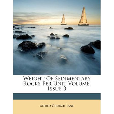 Weight of Sedimentary Rocks Per Unit Volume, Issue 3 (Unity In The Church)