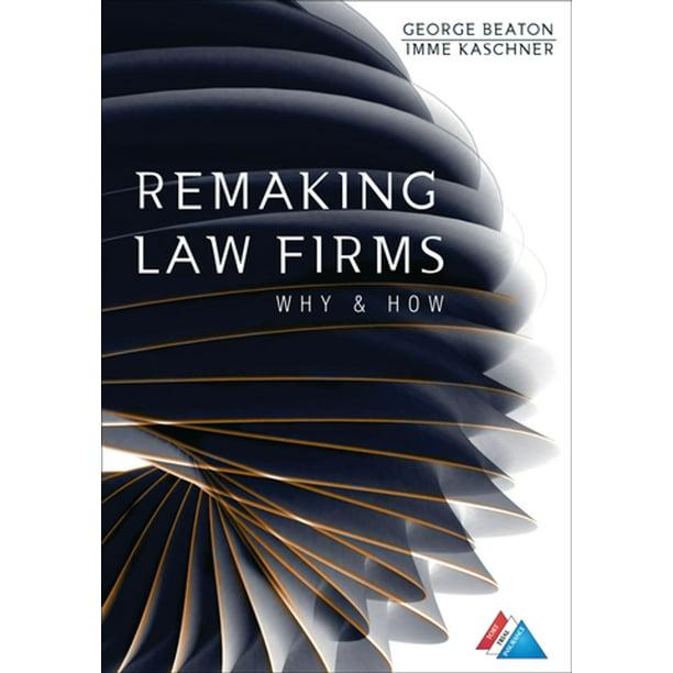 Remaking Law Firms - eBook - Walmart.com - Walmart.com