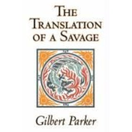The Translation Of A Savage