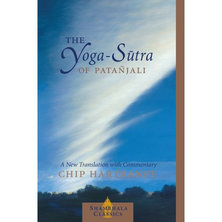 The Yoga-Sutra of Patanjali : A New Translation with