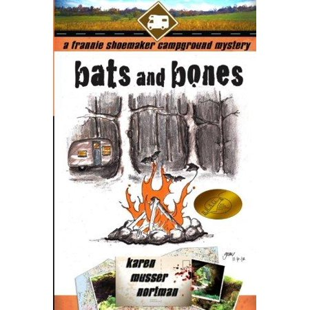 Bats And Bones  The Frannie Shoemaker Campground Mysteries
