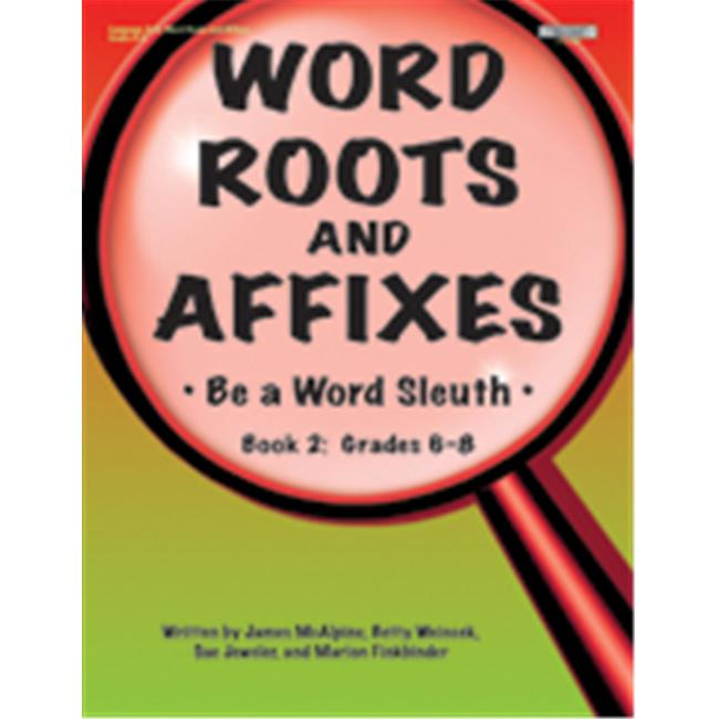 Word Roots & Affixes Gr.6-8