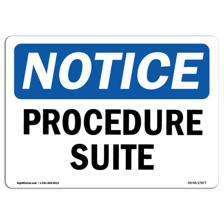 OSHA Notice Sign - Procedure Suite | Choose from: Aluminum, Rigid Plastic or Vinyl Label Decal | Protect Your Business, Construction Site, Warehouse & Shop Area | Made in the (Fire Procedure Sign)