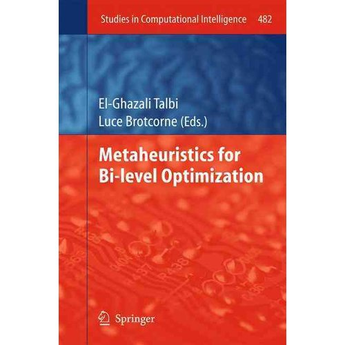 Metaheuristics for Bi-Level Optimization