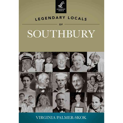 Legendary Locals of Southbury, Connecticut