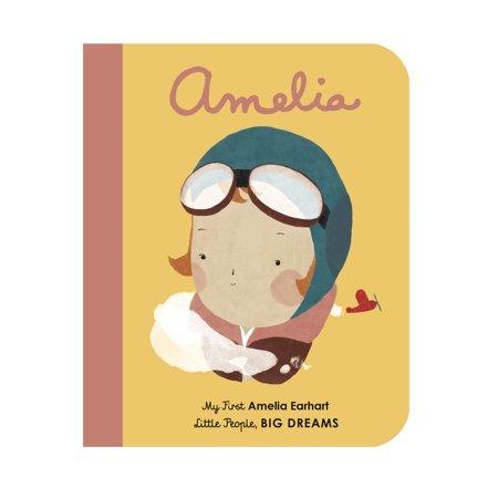 Amelia My First Amelia Earhart (Board Book) - Amelia Earhart Child