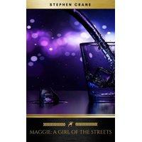 Maggie: A Girl of the Streets (Golden Deer Classics) - eBook
