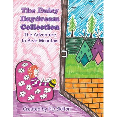 The Daisy Daydream Collection : The Adventure to Bear Mountain ()