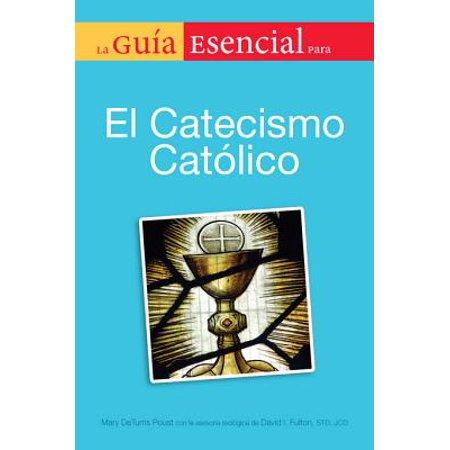 La Guia Esencial Del Catecismo De La Igelia Catolica - eBook - Religion Catolica Y Halloween