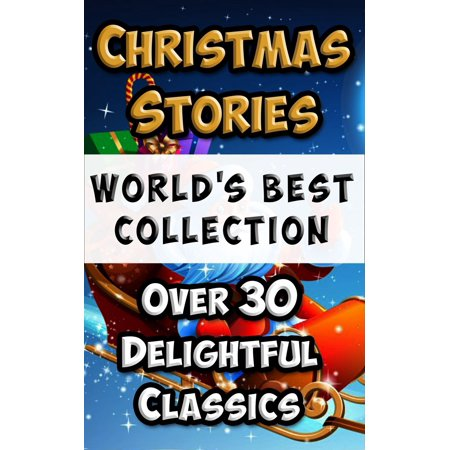 Christmas Stories and Fairy Tales for Children - World's Best Collection -