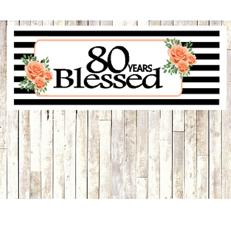 Number 80- 80th Birthday Anniversary Party Blessed Years Wall Decoration Banner 10 x 50inches