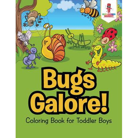 Bugs Galore! : Coloring Book for Toddler Boys](Present For 4 Year Old Boy)