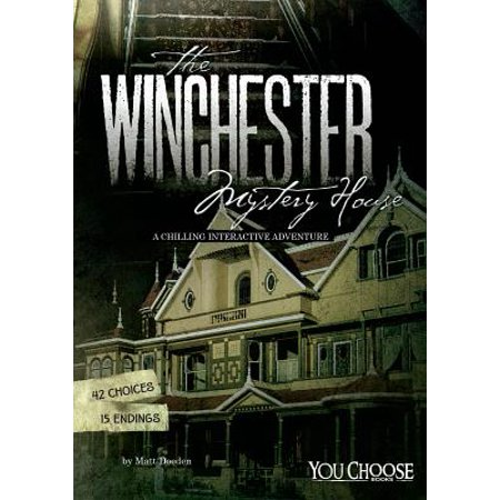 You Choose Books (Hardcover): The Winchester Mystery House (Hardcover)