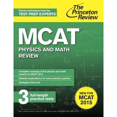 MCAT Physics and Math Review : New for MCAT 2015