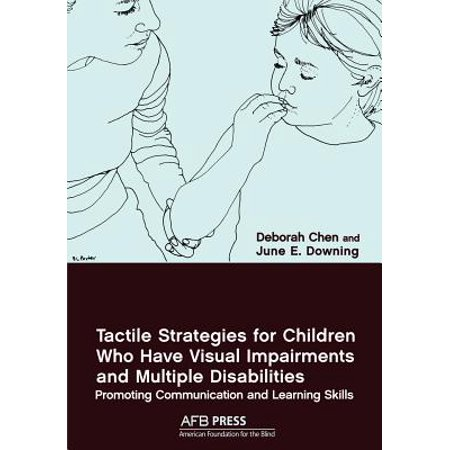 Tactile Strategies for Children Who Have Visual Impairments and Multiple Disabilities : Promoting Communication and Learning (Best Visual Communication Colleges)