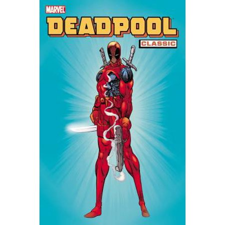 Deadpool Classic - Volume 1 (Deadpool Comic 1)