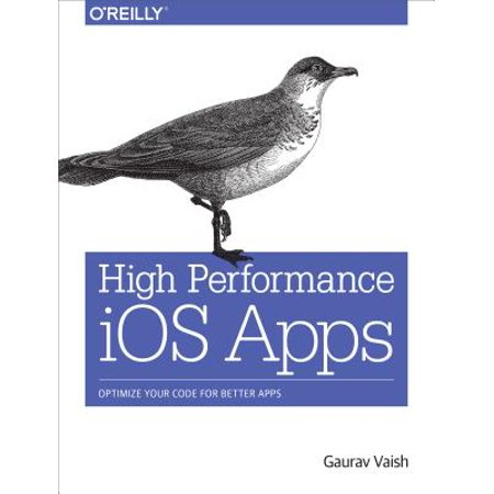 High Performance IOS Apps : Optimize Your Code for Better Apps (High School Sim App)