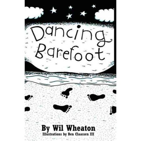 Dancing Barefoot: Five Short But True Stories About Life In the So-Called Space Age by