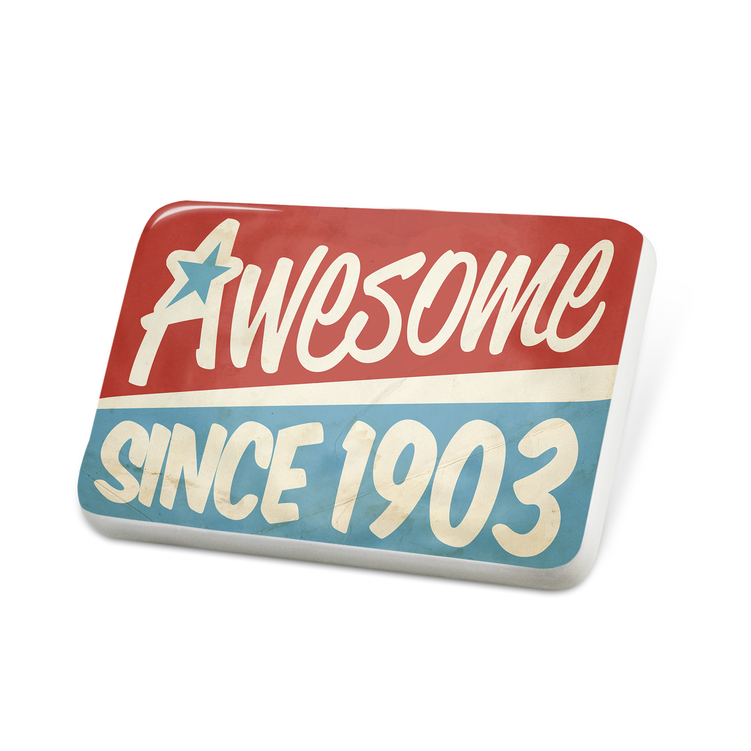 Porcelein Pin Awesome since 1903, Birthday/Year Lapel Badge – NEONBLOND