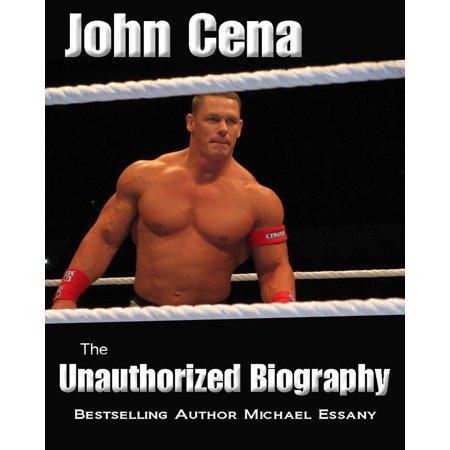 John Cena: The Unauthorized Biography - eBook