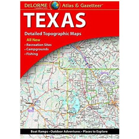 Delorme Texas Atlas & Gazetteer: 9781946494016 - Walmart.com on