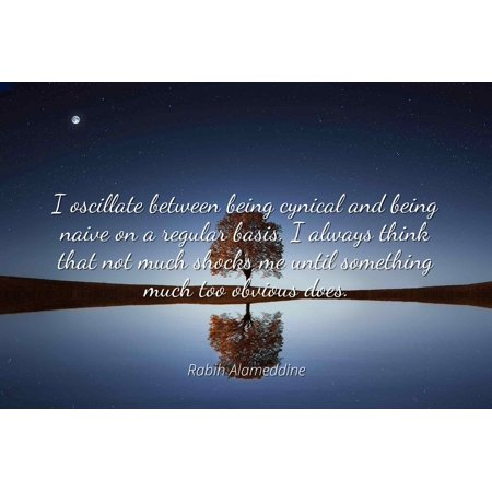 Rabih Alameddine - I oscillate between being cynical and ...