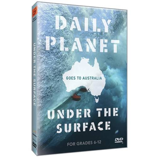 Daily Planet Goes To Australia: Under The Surface